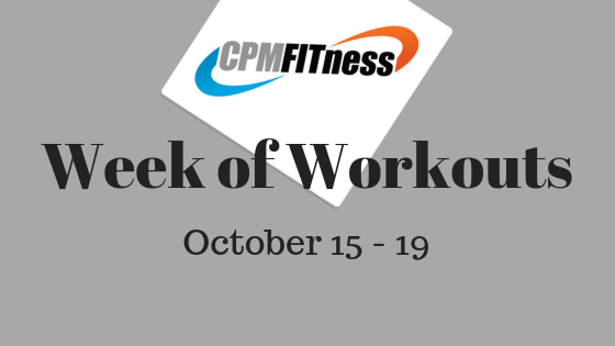 CPM Week of Workouts 10/15 – 10/19